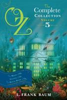 Oz, The Complete Collection, Volume 5: The Magic of Oz; Glinda of Oz; The Royal Book of Oz 1442485515 Book Cover