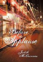 Before the Applause 1450283004 Book Cover
