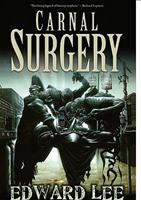 Carnal Surgery 1936383497 Book Cover