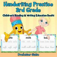 Handwriting Practice 3rd Grade: Children's Reading & Writing Education Books 1683219546 Book Cover