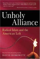 Unholy Alliance: Radical Islam and the American Left 0895260263 Book Cover