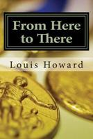 From Here to There 149364596X Book Cover