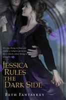 Jessica Rules the Dark Side 0547393091 Book Cover