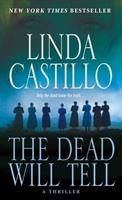 The Dead Will Tell 1250059852 Book Cover