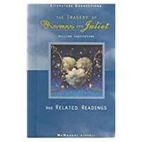 The Tragedy of Romeo & Juliet and Related Readings: Student Editon Grade 9 039577537X Book Cover