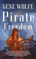 Pirate Freedom 0765318784 Book Cover