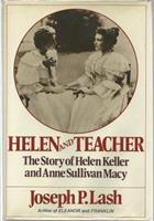Helen and Teacher: The Story of Helen Keller and Anne Sullivan Macy 0440036542 Book Cover