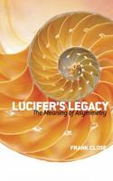 Lucifer's Legacy: The Meaning of Asymmetry 0198503806 Book Cover