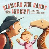 Diamond Jim Dandy and the Sheriff 1402757379 Book Cover