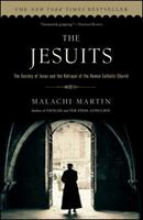 The Jesuits: The Society of Jesus and the Betrayal of the Roman Catholic Church 0671545051 Book Cover