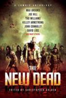 The New Dead: A Zombie Anthology 0312559712 Book Cover