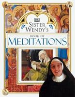 Sister Wendy's Book of Meditations 0789437465 Book Cover