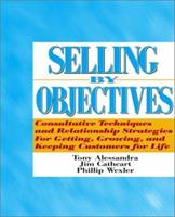 Selling by Objectives 0138054665 Book Cover