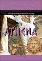 Athena (Profiles in Greek & Roman Mythology) (Profiles in Greek and Roman Mythology) 1584155566 Book Cover