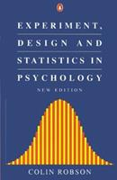 Experiment, Design and Statistics in Psychology (Penguin Business) 0140135421 Book Cover