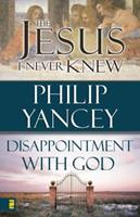 Jesus I Never New/Dissapointment With God 0310609593 Book Cover