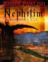 Nephilim: Genesis of Evil 1599161400 Book Cover