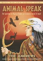 Animal Speak: The Spiritual & Magical Powers of Creatures Great & Small 0875420281 Book Cover