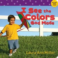 I See the Colors God Made 0784720940 Book Cover