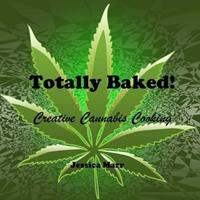 Totally Baked! 0615806201 Book Cover