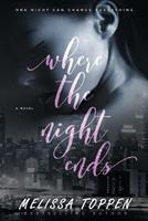 Where the Night Ends 1547280697 Book Cover