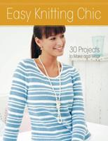 Easy Knitting: Chic 1440241732 Book Cover