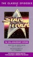 Star Trek: The Classic Episodes, Vol. 1 - The 25th-Anniversary Editions 0553291386 Book Cover