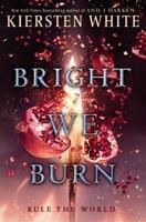 Bright We Burn 0553522426 Book Cover