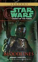 Star Wars: Legacy of the Force 2 - Bloodlines 0345477510 Book Cover
