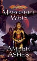 Dragonlance Saga, The Dark Disciple, vol 1: Amber and Ashes 0786937424 Book Cover
