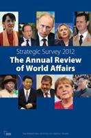 Strategic Survey 2012: The Annual Review of World Affairs 1857436539 Book Cover