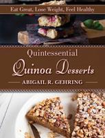 Quintessential Quinoa Desserts 1629144940 Book Cover