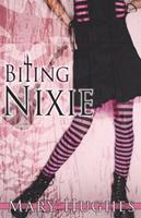 Biting Nixie 1981290060 Book Cover