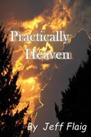 Practically Heaven 1736290606 Book Cover