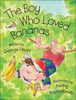 Boy Who Loved Bananas, The 1553377443 Book Cover