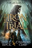 The Iron Trial 0545522250 Book Cover