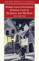 Strange Case of Dr Jekyll and Mr Hyde and Other Tales 0199536228 Book Cover