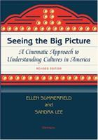Seeing the Big Picture, Revised Edition: A Cinematic Approach to Understanding Cultures in America 0472031678 Book Cover