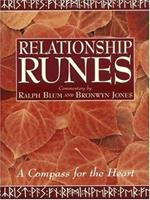 The Relationship Runes: A Compass for the Heart 0312320981 Book Cover