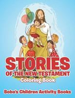 Stories of the New Testament Coloring Book 1683278534 Book Cover