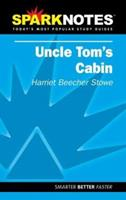 Uncle Tom's Cabin (SparkNotes Literature Guide) 1411407172 Book Cover