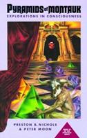 Pyramids of Montauk: Explorations in Consciousness 0963188925 Book Cover