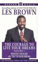 Courage to Live Your Dreams Vol. #1 155994790X Book Cover