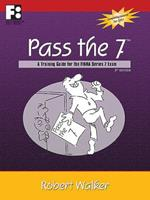 Pass the 7: A Training Guide for the NASD Series 7 Exam (Pass the Test Series) 0912301716 Book Cover
