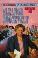 Eleanor Roosevelt (Heroes of America) 1596792604 Book Cover