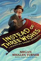 Instead of Three Wishes: Magical Short Stories 0140386726 Book Cover