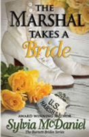 The Marshal Takes A Wife: The Burnett Brides (Ballad Romances) 0821768239 Book Cover
