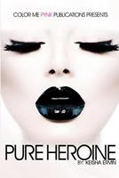 Pure Heroine 1502535211 Book Cover