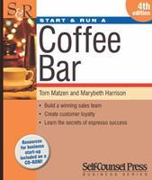 Start and Run a Coffee Bar (Start & Run a) 1551803542 Book Cover