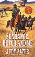 Sundance, Butch and Me 0843950420 Book Cover